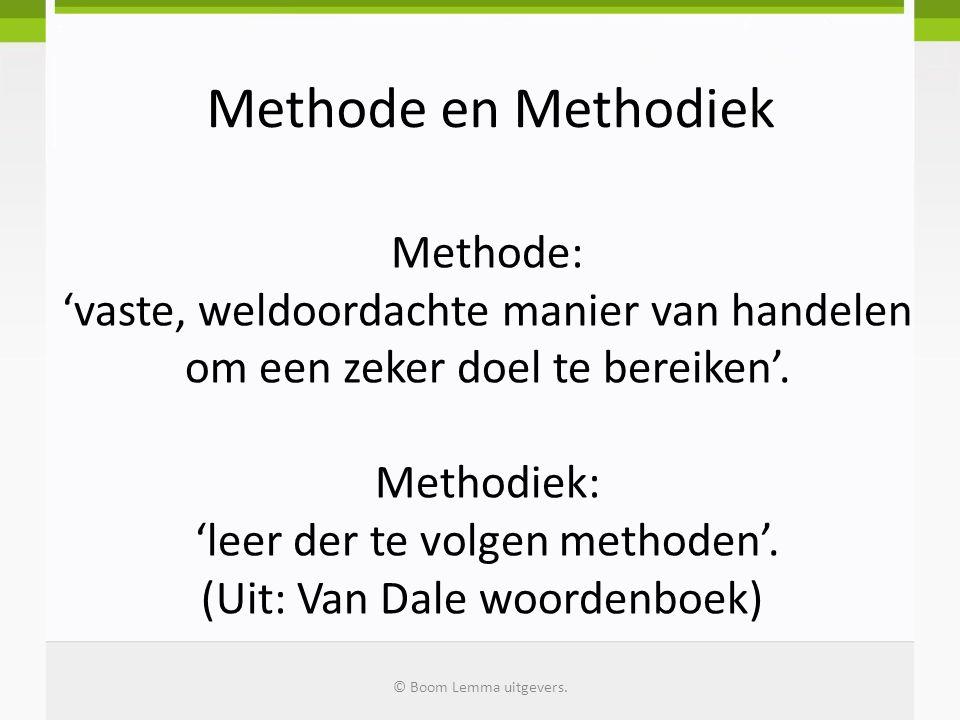 Methodiek: 'leer der te volgen methoden'. (Uit: Van Dale woordenboek)