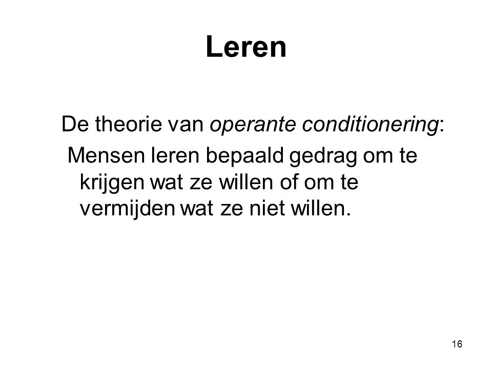 Leren De theorie van operante conditionering: