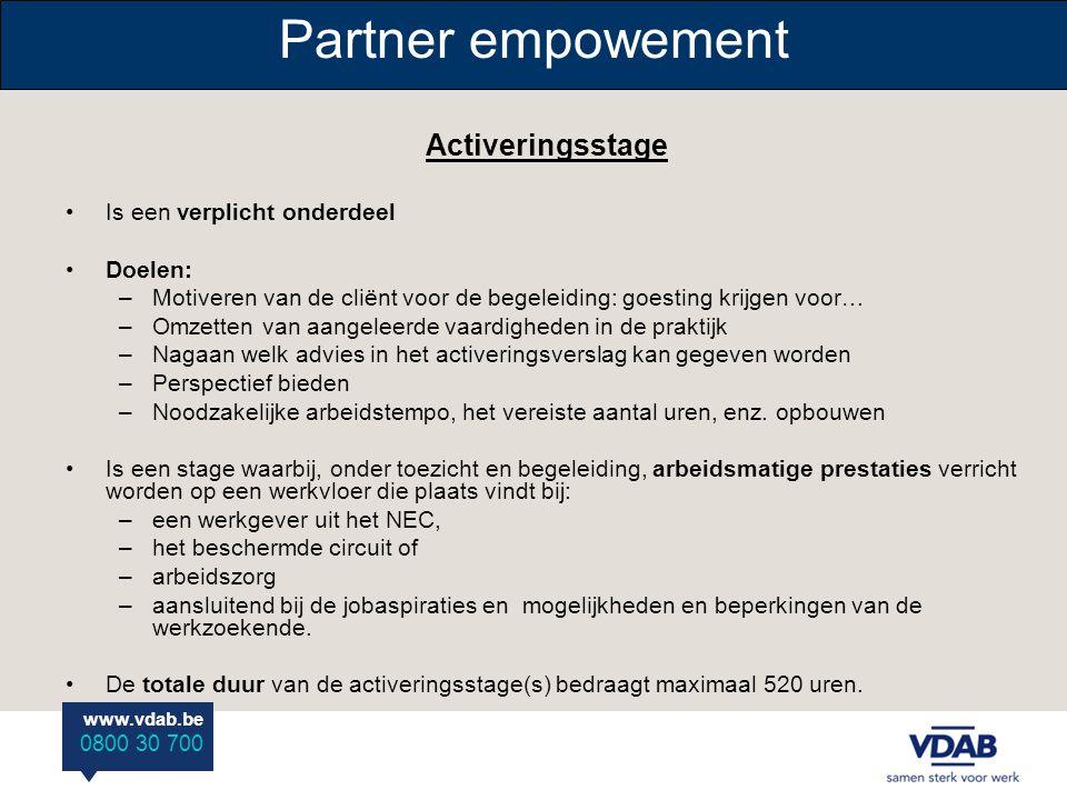 Partner empowement Activeringsstage Is een verplicht onderdeel Doelen: