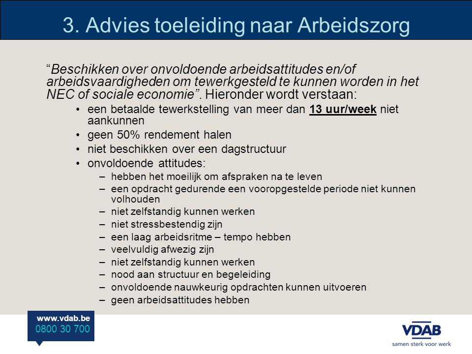 3. Advies toeleiding naar Arbeidszorg