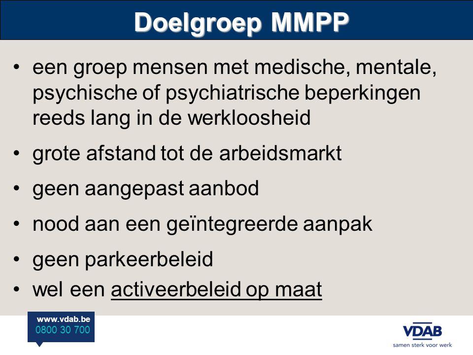 Doelgroep MMPP een groep mensen met medische, mentale, psychische of psychiatrische beperkingen reeds lang in de werkloosheid.