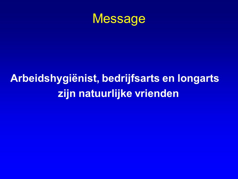 Message Arbeidshygiënist, bedrijfsarts en longarts