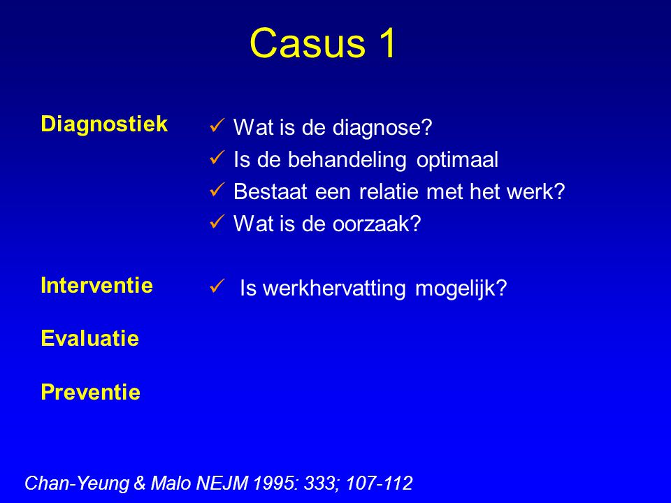 Casus 1 Wat is de diagnose Diagnostiek Is de behandeling optimaal