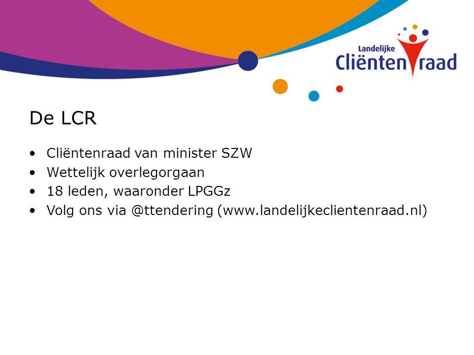 De LCR Cliëntenraad van minister SZW Wettelijk overlegorgaan
