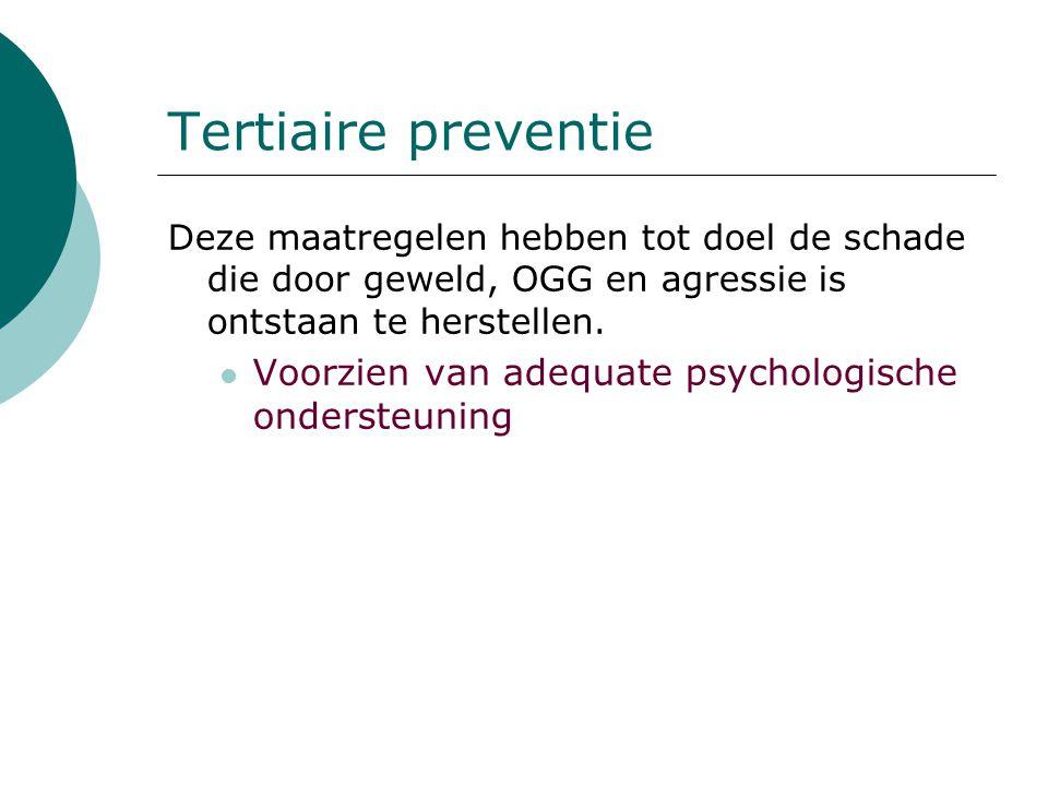 Tertiaire preventie Voorzien van adequate psychologische ondersteuning