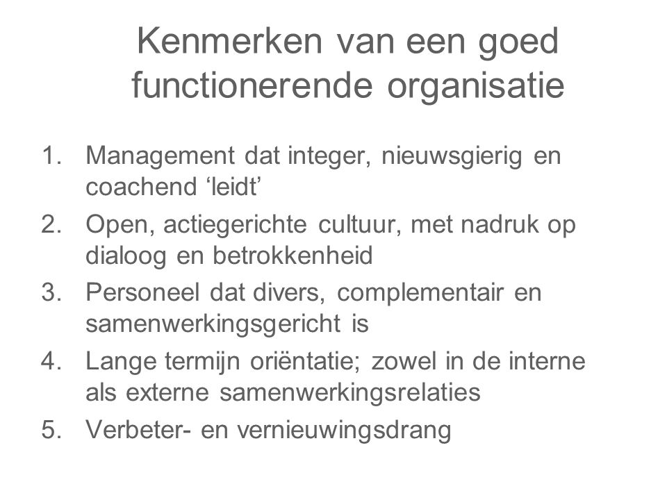 Kenmerken van een goed functionerende organisatie