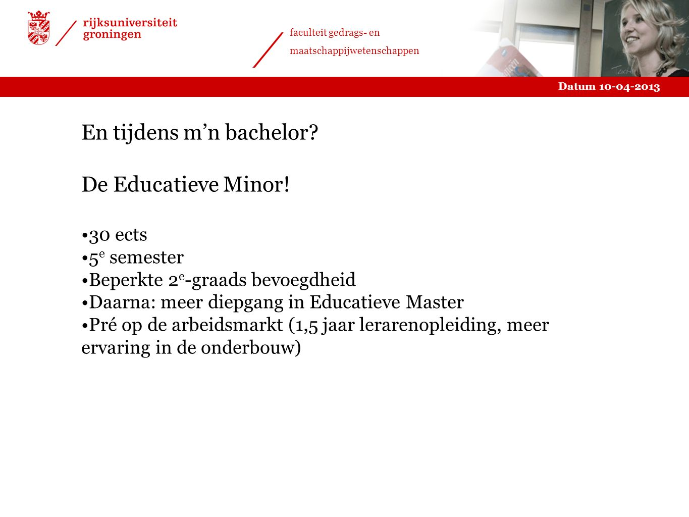 En tijdens m'n bachelor De Educatieve Minor!
