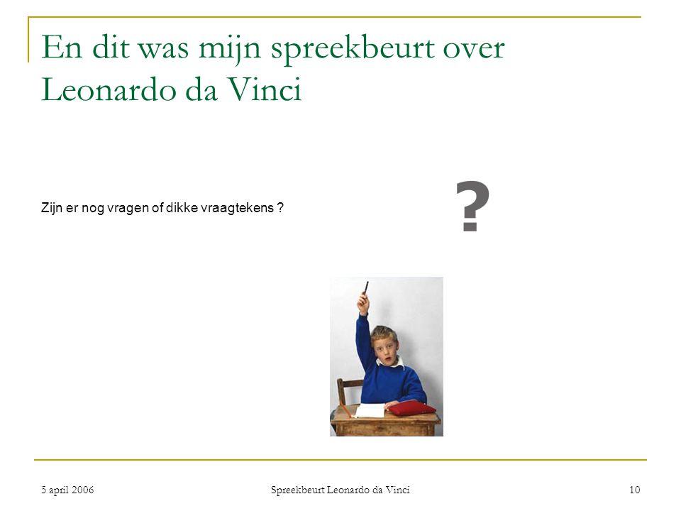 En dit was mijn spreekbeurt over Leonardo da Vinci