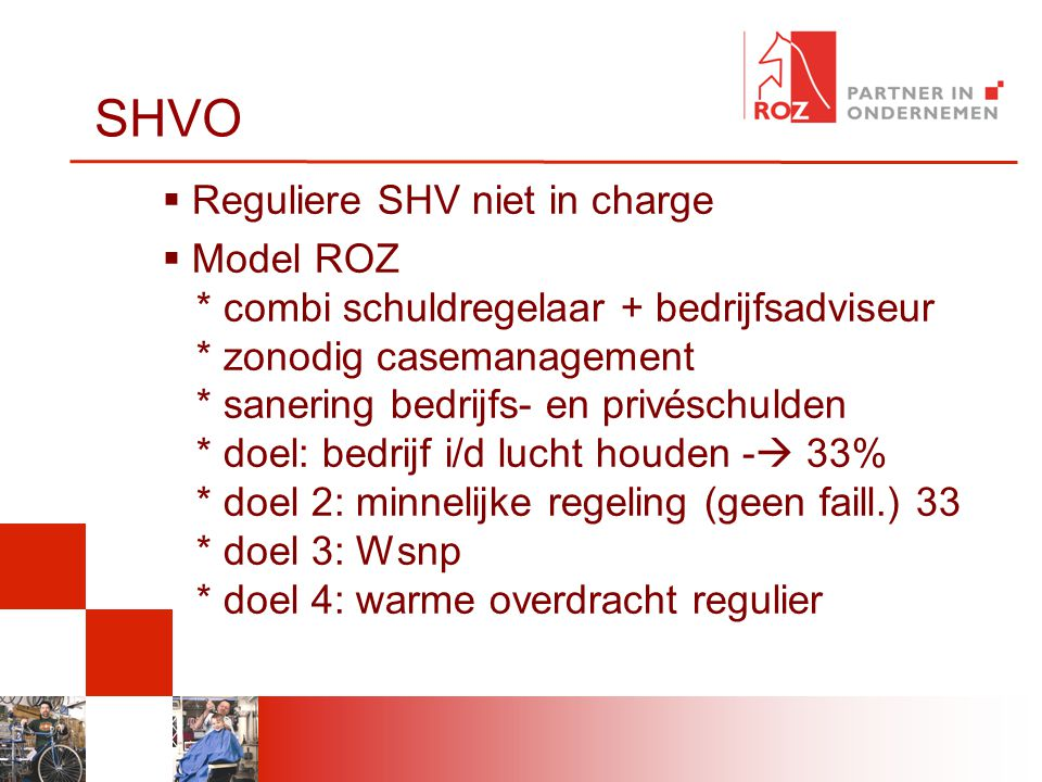 SHVO Reguliere SHV niet in charge