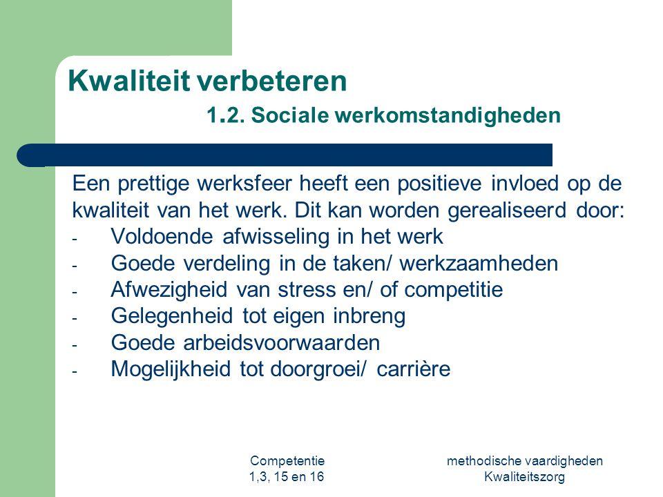 Kwaliteit verbeteren 1.2. Sociale werkomstandigheden