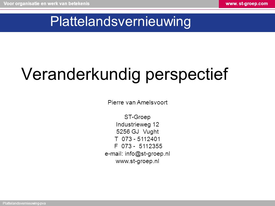 e-mail: info@st-groep.nl