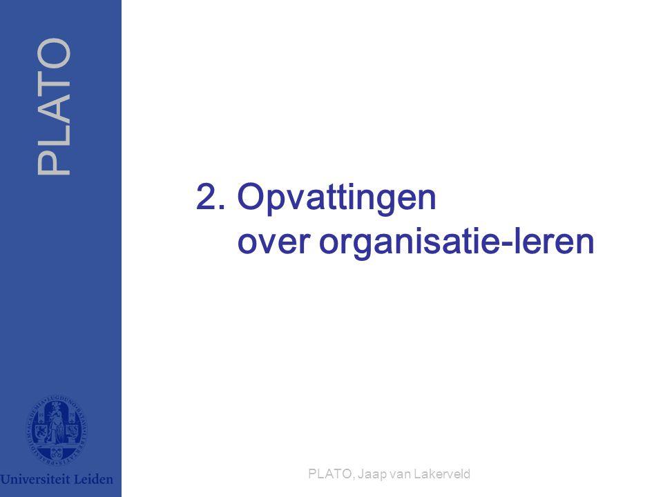 2. Opvattingen over organisatie-leren