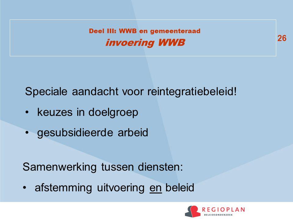 Deel III: WWB en gemeenteraad invoering WWB