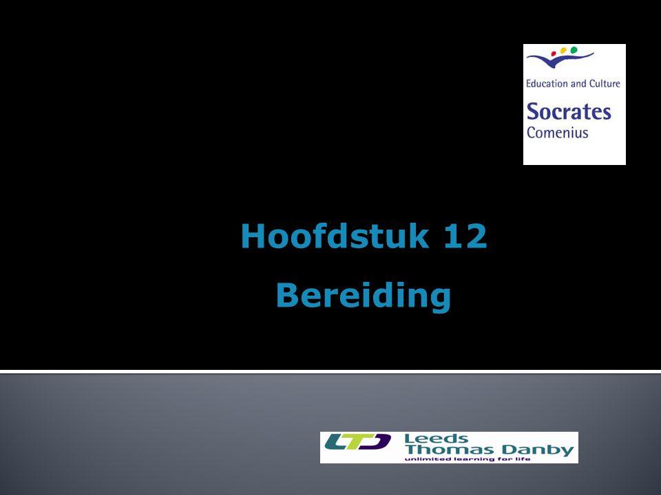 Hoofdstuk 12 Bereiding