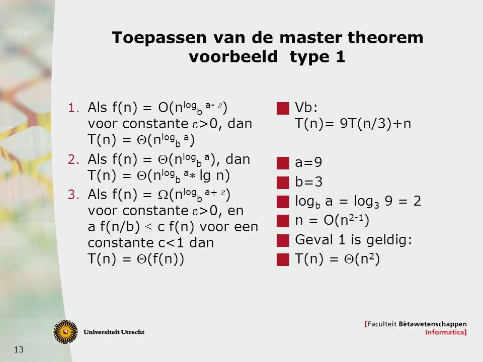 Toepassen van de master theorem voorbeeld type 1