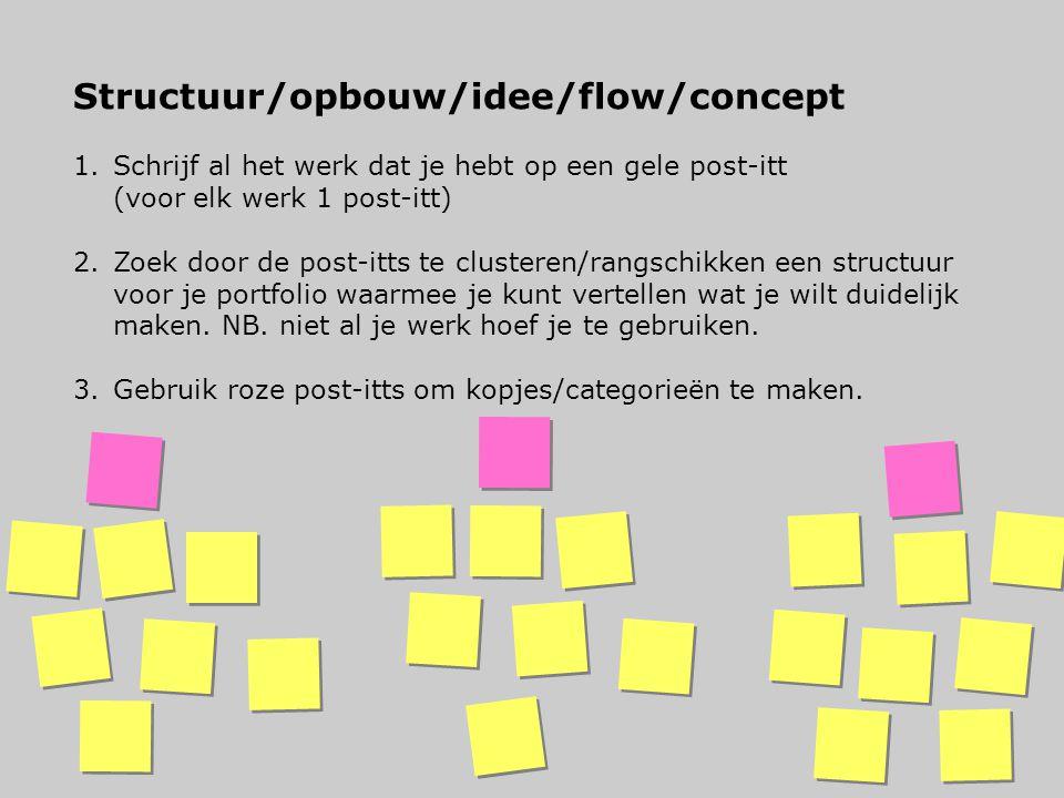 Structuur/opbouw/idee/flow/concept