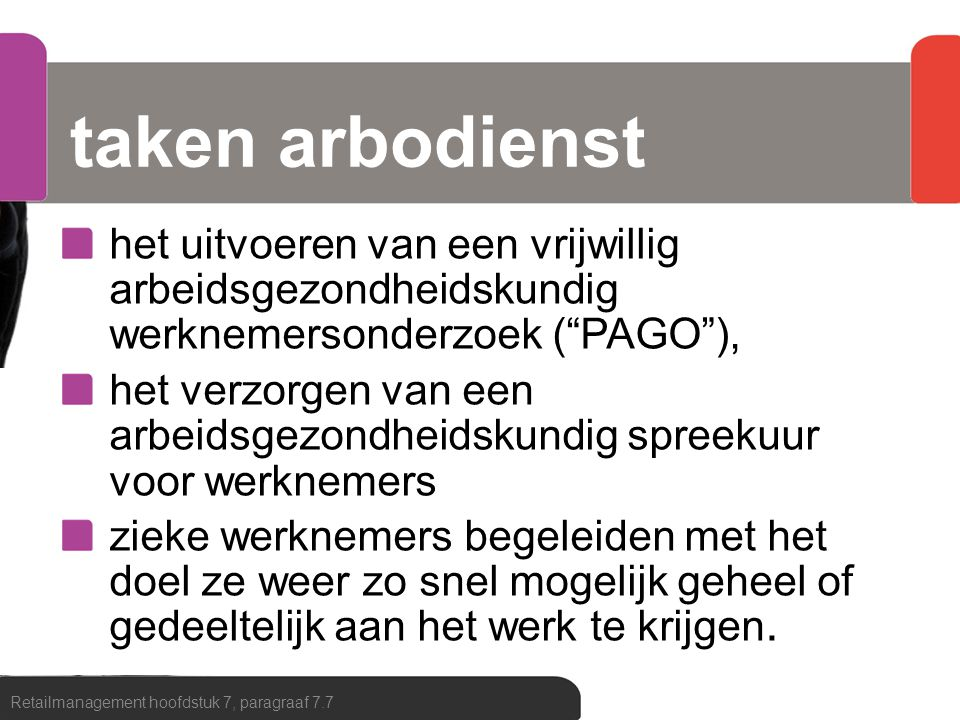 taken arbodienst het uitvoeren van een vrijwillig arbeidsgezondheidskundig werknemersonderzoek ( PAGO ),