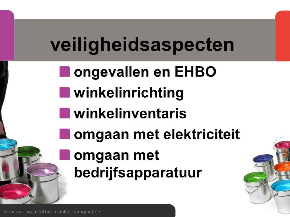 veiligheidsaspecten ongevallen en EHBO winkelinrichting