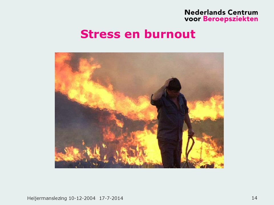 Stress en burnout Heijermanslezing