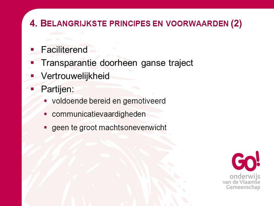 4. Belangrijkste principes en voorwaarden (2)
