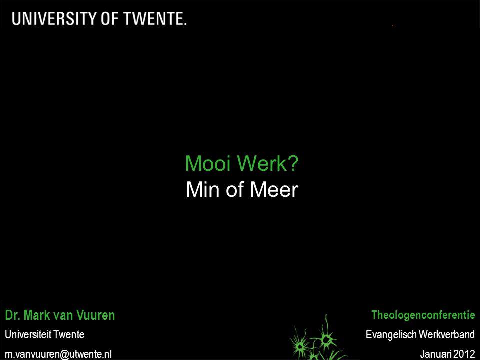 Mooi Werk Min of Meer Dr. Mark van Vuuren Theologenconferentie