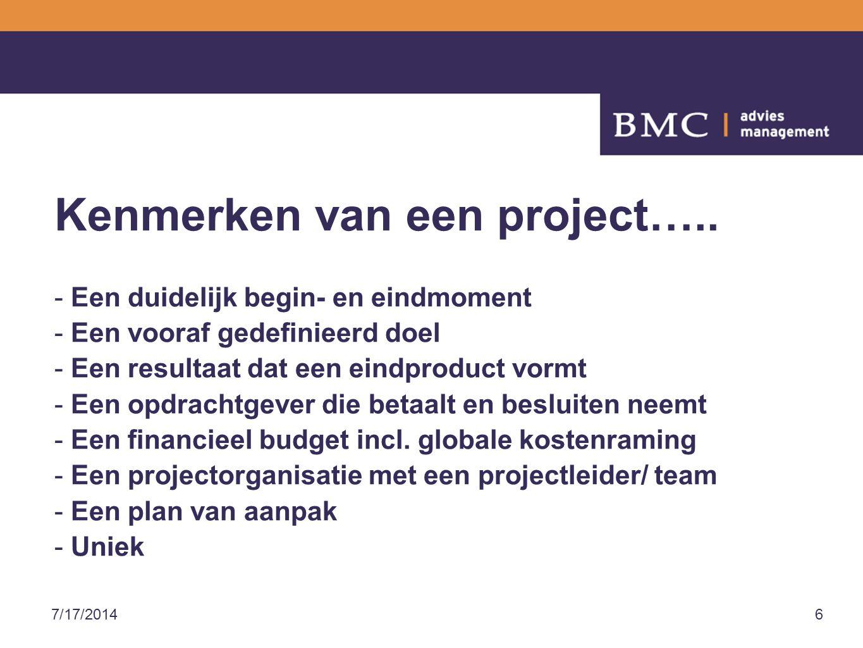 Kenmerken van een project…..