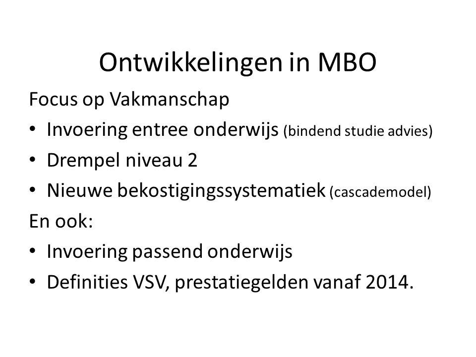 Ontwikkelingen in MBO Focus op Vakmanschap