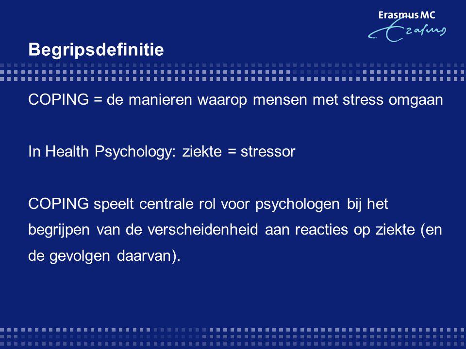Begripsdefinitie COPING = de manieren waarop mensen met stress omgaan