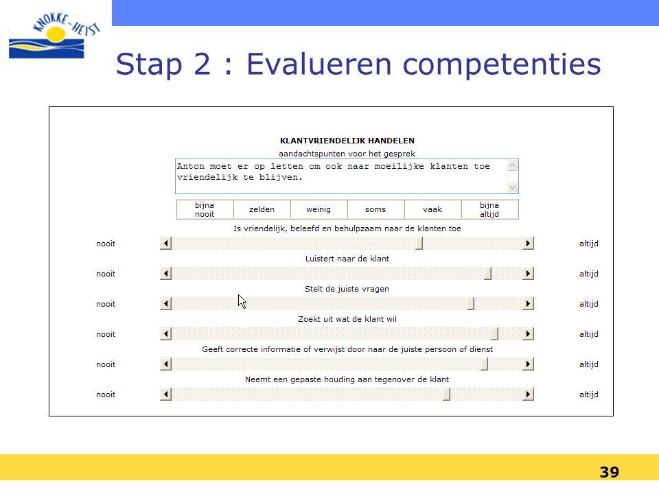 Stap 2 : Evalueren competenties
