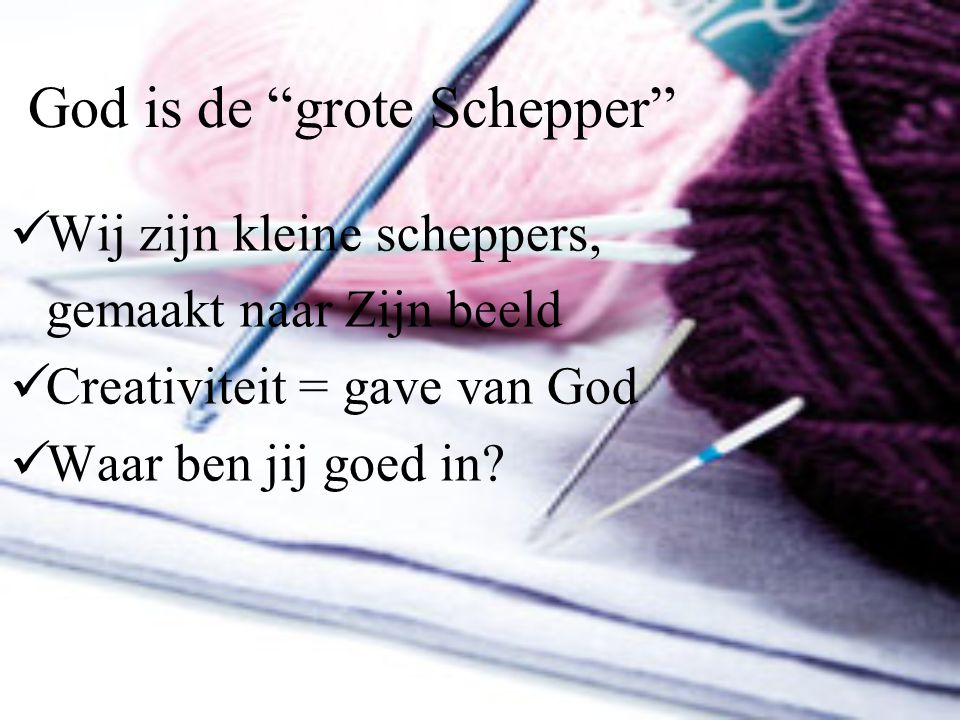 God is de grote Schepper