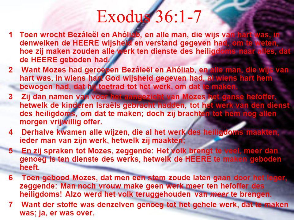 Exodus 36:1-7