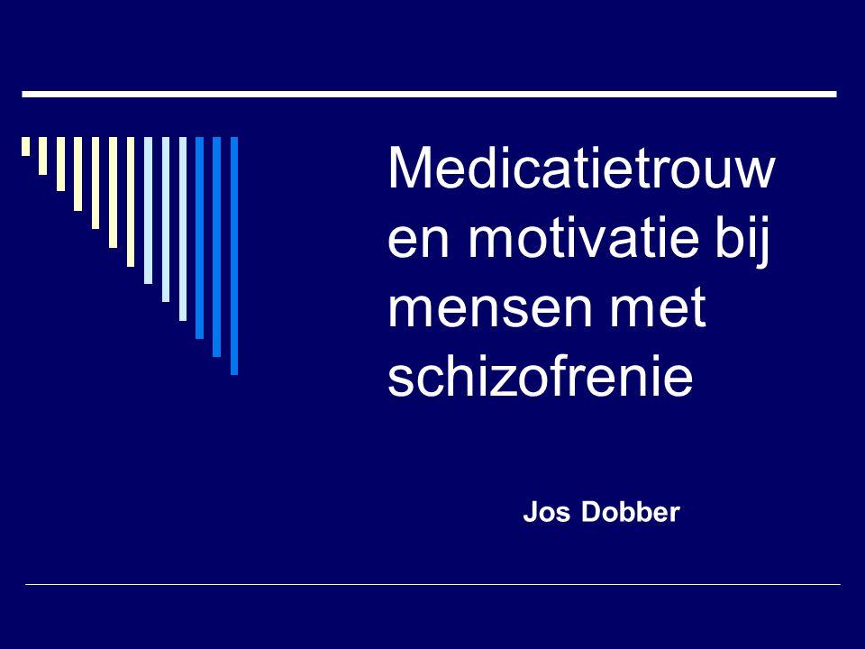 Medicatietrouw en motivatie bij mensen met schizofrenie