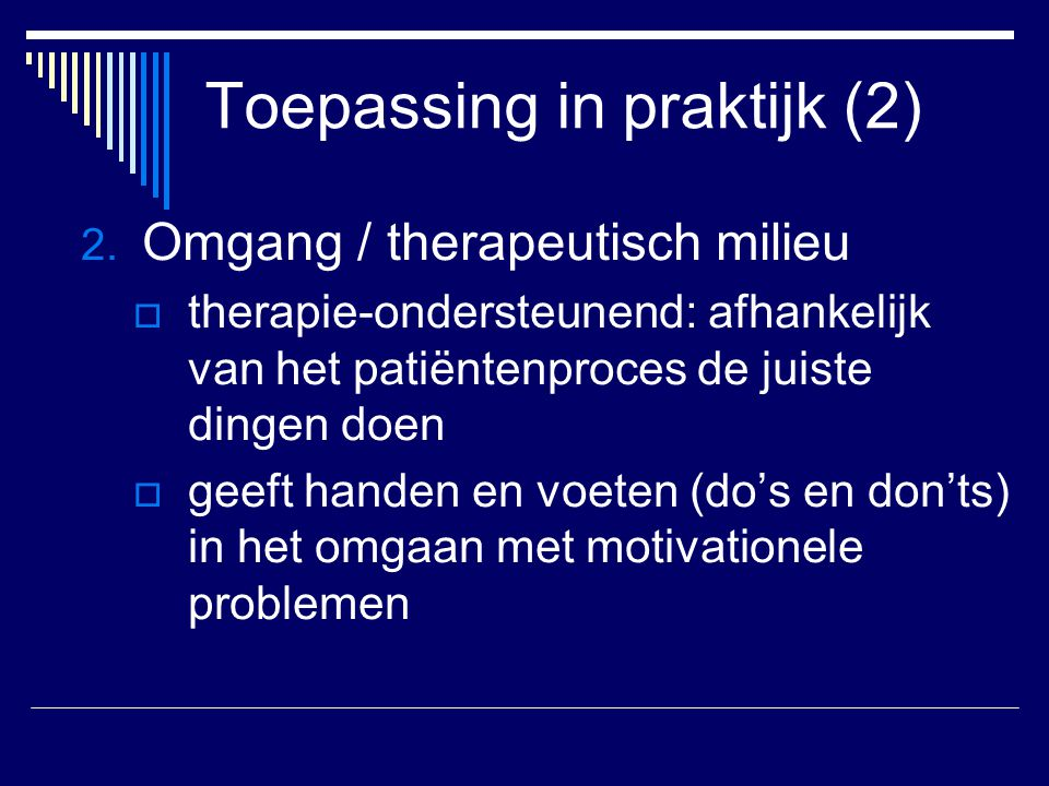 Toepassing in praktijk (2)