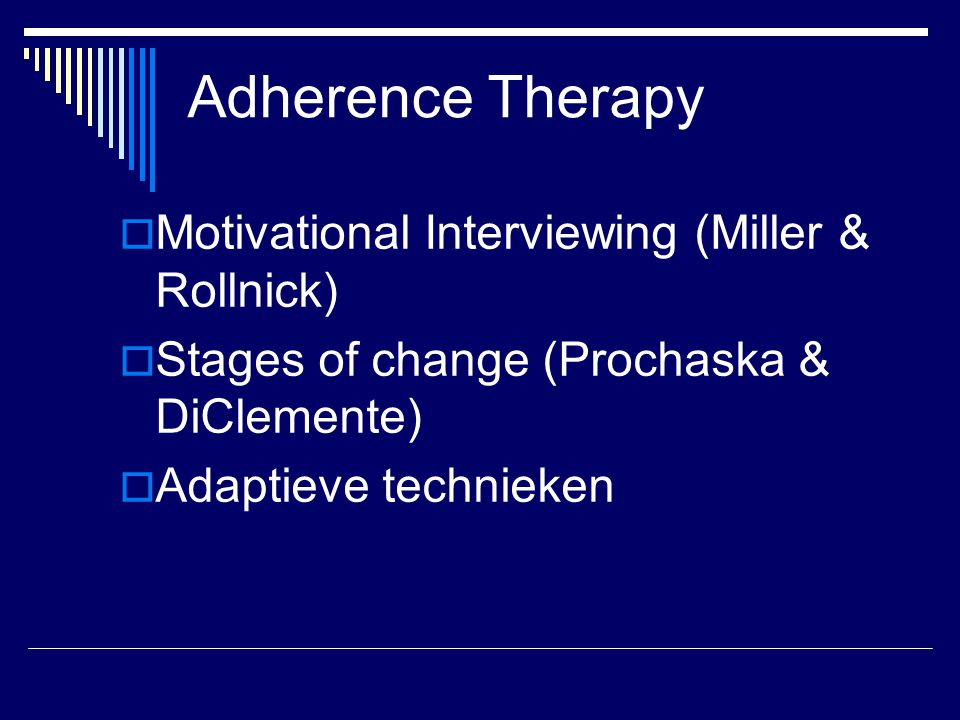 Adherence Therapy Motivational Interviewing (Miller & Rollnick)