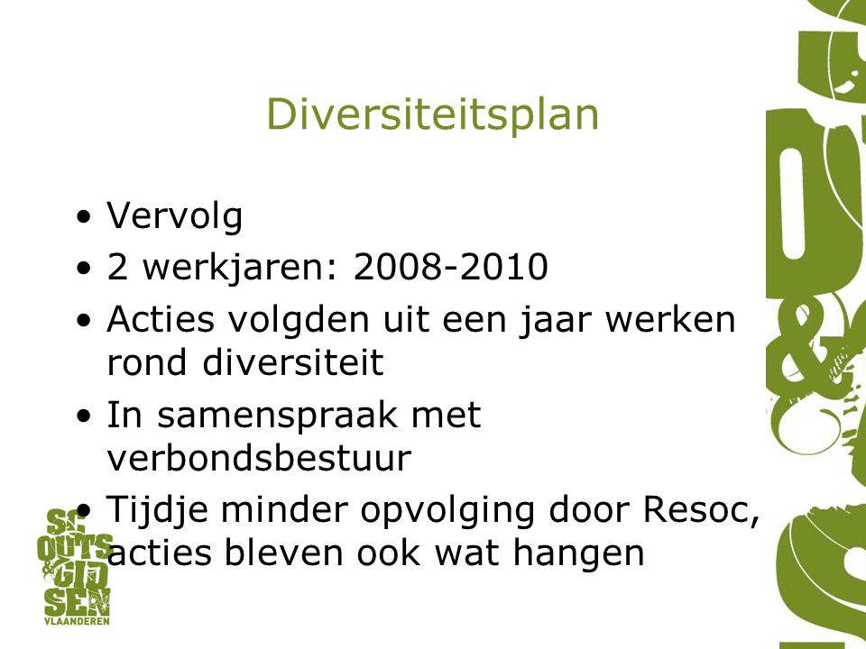 Diversiteitsplan Vervolg 2 werkjaren: 2008-2010
