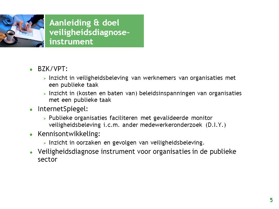 Aanleiding & doel veiligheidsdiagnose- instrument