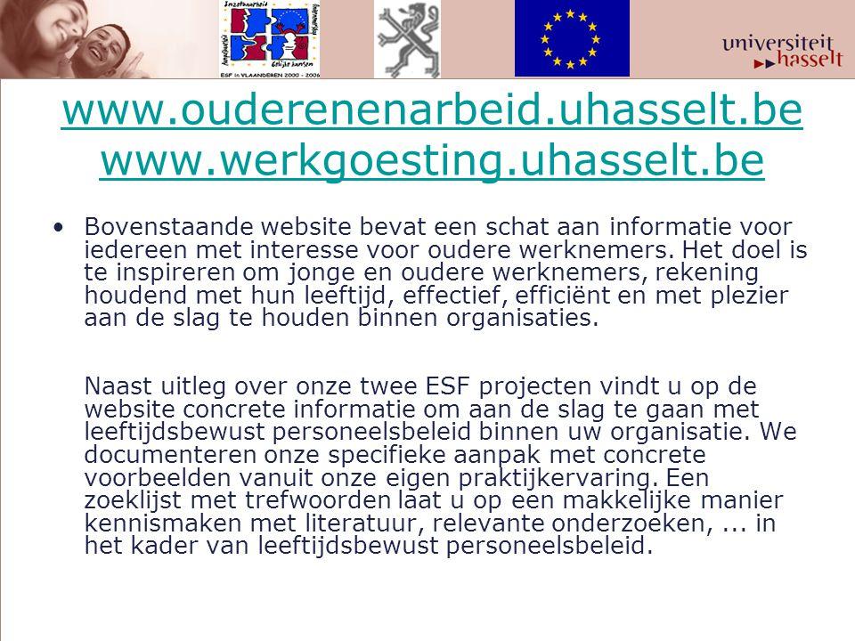 www.ouderenenarbeid.uhasselt.be www.werkgoesting.uhasselt.be