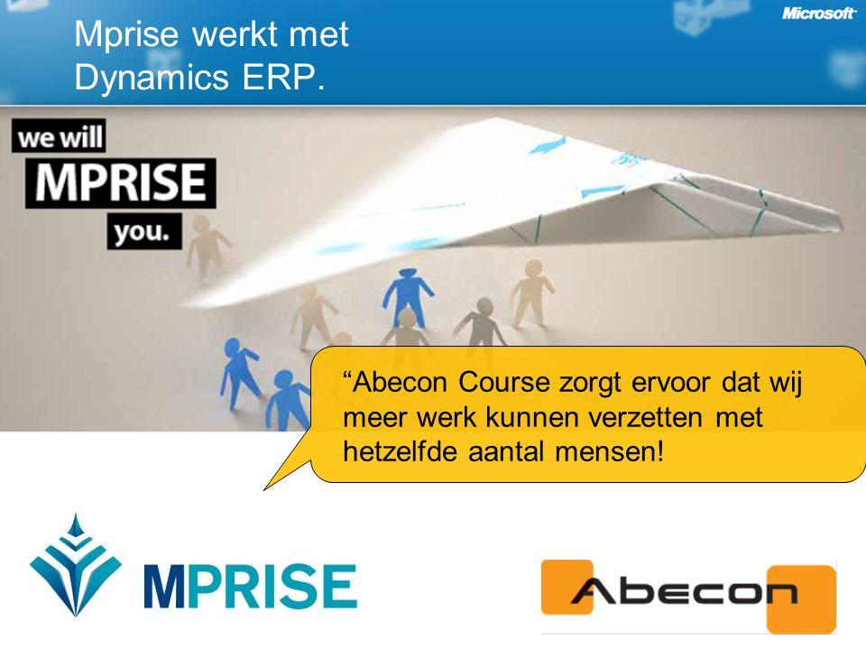 Mprise werkt met Dynamics ERP.
