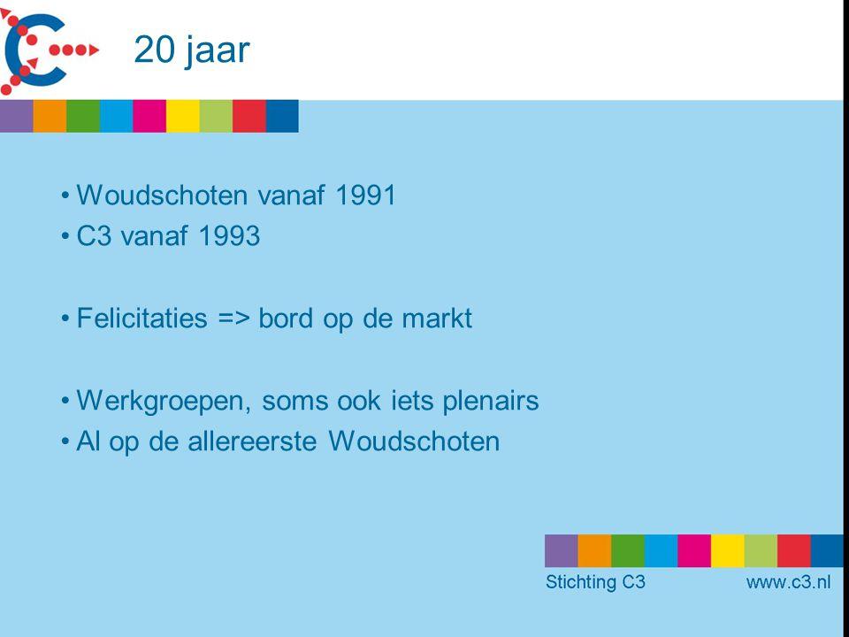 20 jaar Woudschoten vanaf 1991 C3 vanaf 1993