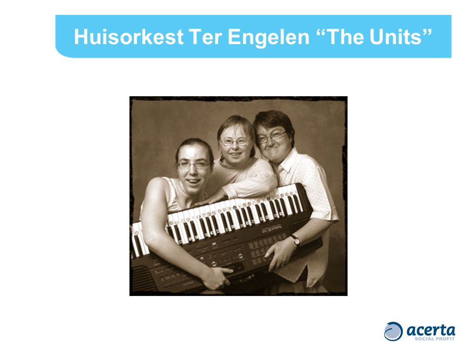 Huisorkest Ter Engelen The Units