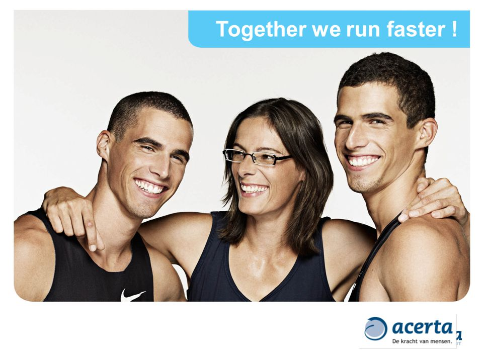 Together we run faster !