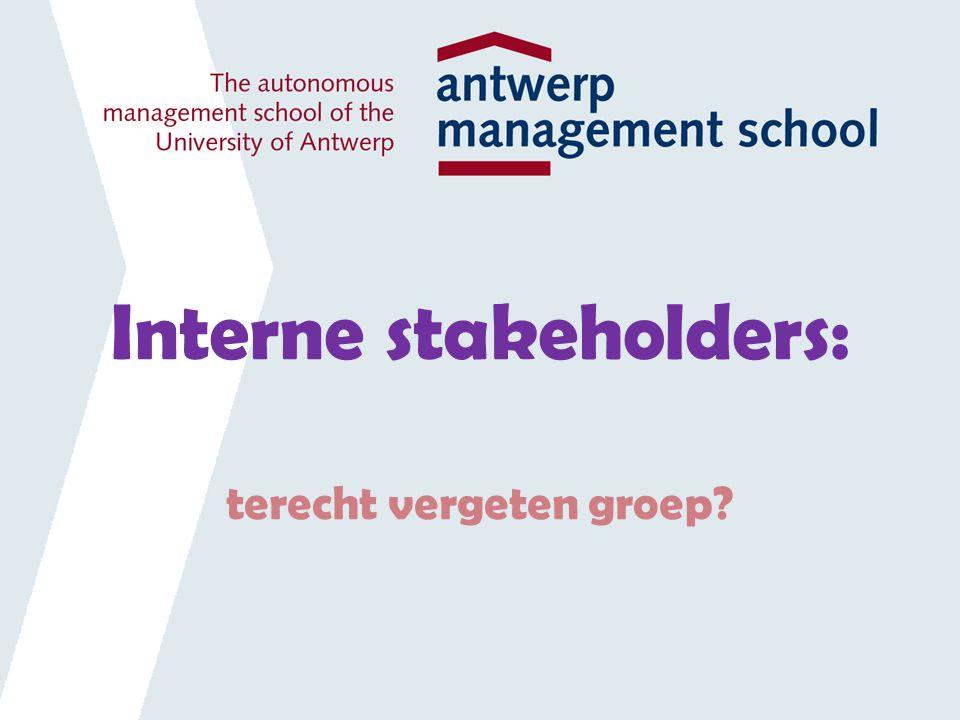 Interne stakeholders: terecht vergeten groep