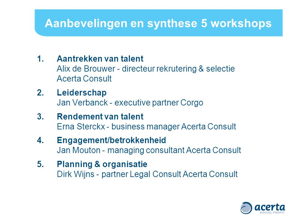Aanbevelingen en synthese 5 workshops