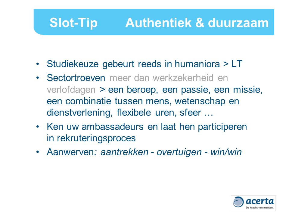 Slot-Tip Authentiek & duurzaam