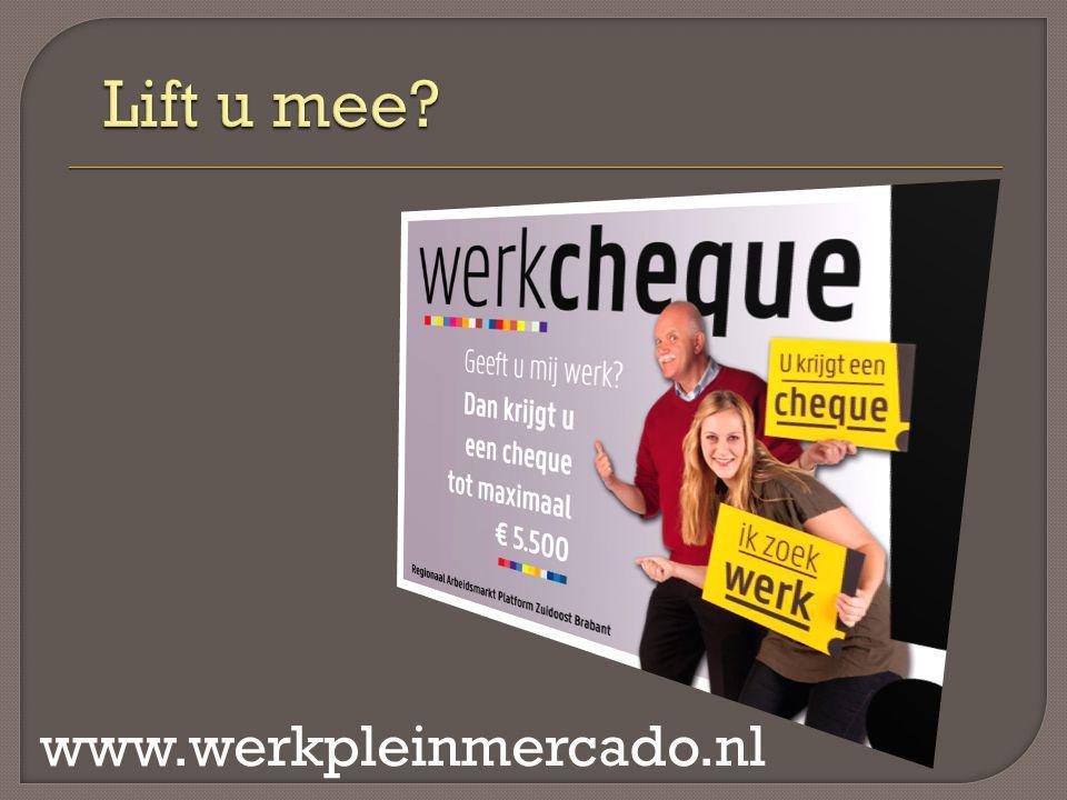Lift u mee www.werkpleinmercado.nl
