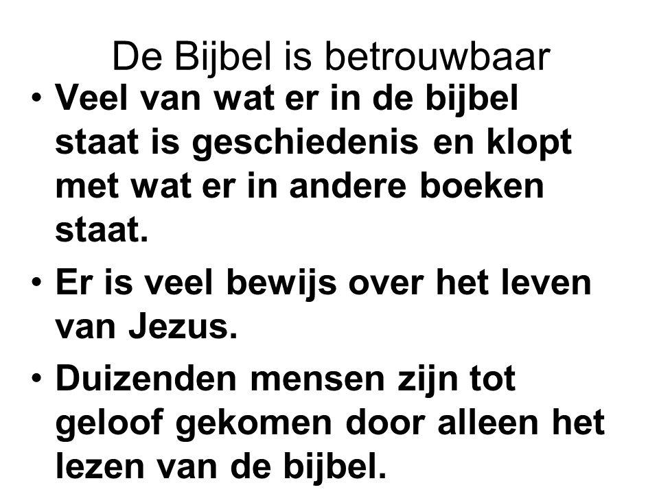 De Bijbel is betrouwbaar
