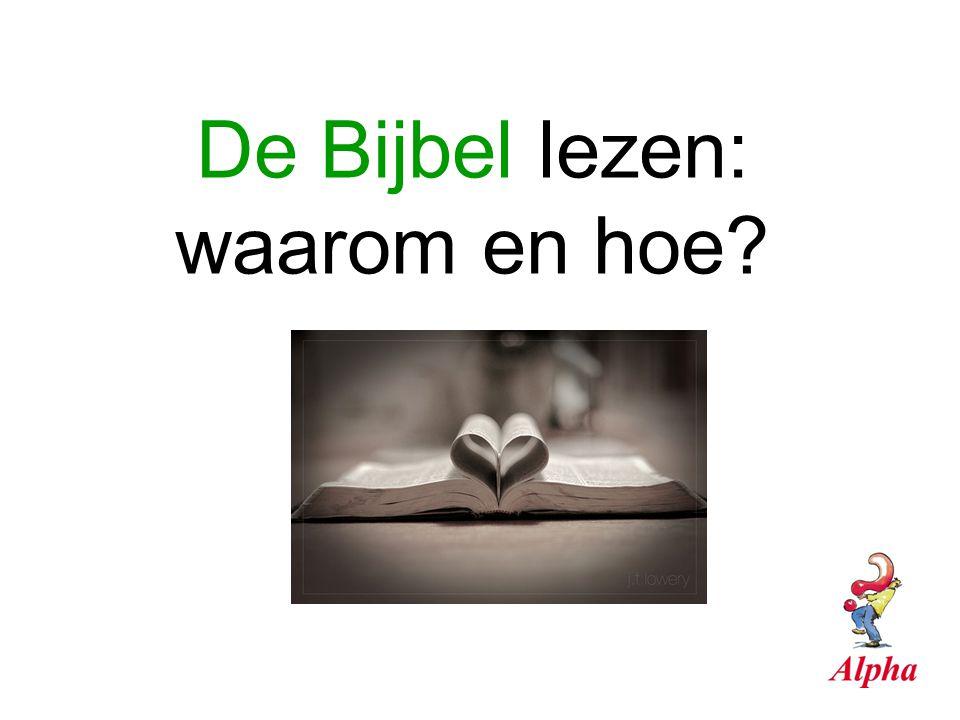 De Bijbel lezen: waarom en hoe