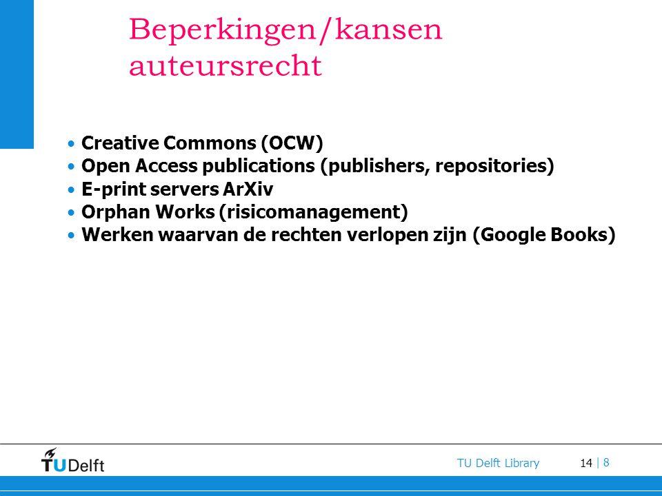 Beperkingen/kansen auteursrecht