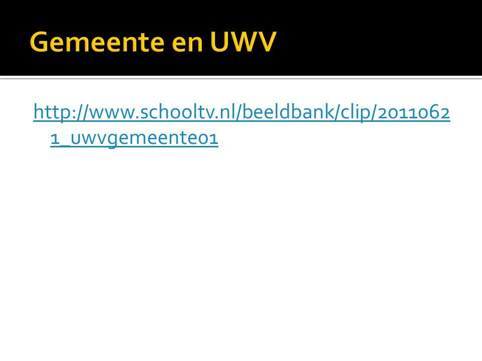 Gemeente en UWV http://www.schooltv.nl/beeldbank/clip/20110621_uwvgemeente01