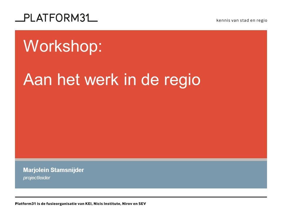 Workshop: Aan het werk in de regio